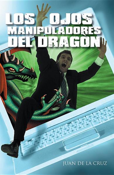 El Dragon Y El Acosador