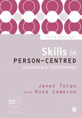 Skills in Person-Centred Counselling & Psychotherapy: Edition 3