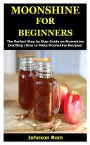 Moonshine for Beginners