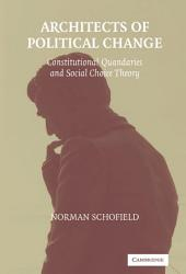 Architects of Political Change: Constitutional Quandaries and Social Choice Theory
