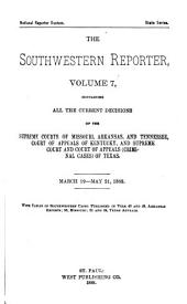 The Southwestern Reporter: Volume 7
