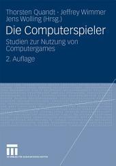 Die Computerspieler: Studien zur Nutzung von Computergames, Ausgabe 2