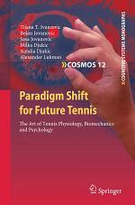 Paradigm Shift for Future Tennis
