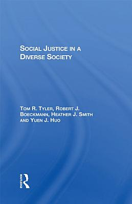 Social Justice In A Diverse Society