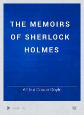 The Memoirs of Sherlock Holmes: Volume 1