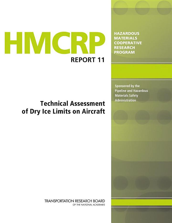 Technical Assessment of Dry Ice Limits on Aircraft