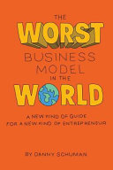 The Worst Business Model in the World Book