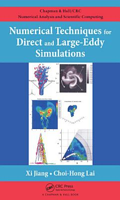 Numerical Techniques for Direct and Large-Eddy Simulations
