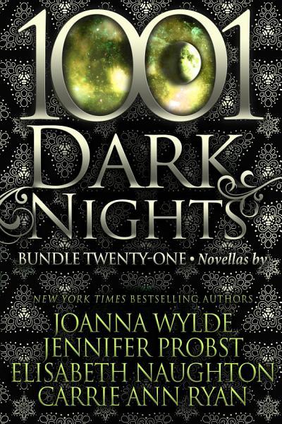 Download 1001 Dark Nights  Bundle Twenty One Book