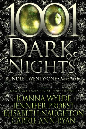 1001 Dark Nights  Bundle Twenty One PDF
