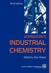 An Introduction to Industrial Chemistry PDF