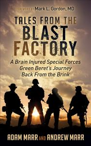 Tales from the Blast Factory Book