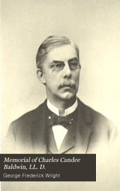 Memorial of Charles Candee Baldwin, LL. D.: Late President of the Western Reserve Historical Society