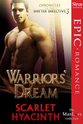 Warriors' Dream [Chronicles of the Shifter Directive 3]