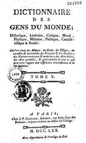 Dictionnaire des gens du monde, historique, littéraire, critique, moral, physique...