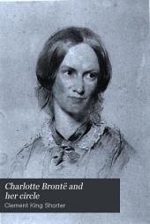 Charlotte Brontë and Her Circle