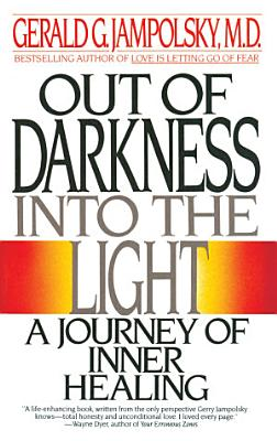Out of Darkness into the Light PDF