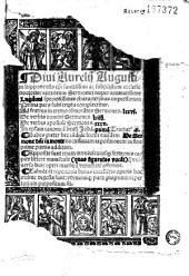 Diui Aurelij Augustini hipponensis episcopi... aureorum Sermonum nuper accuratissime Lugduni speciosissimis characteribus impressorum Prima pars... [Praef. J. Lagreni. Carmen S. Brant, Hymnus et sermo s. ambrosii]