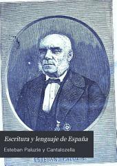 Escritura y lenguaje de España: en prosa y en verso