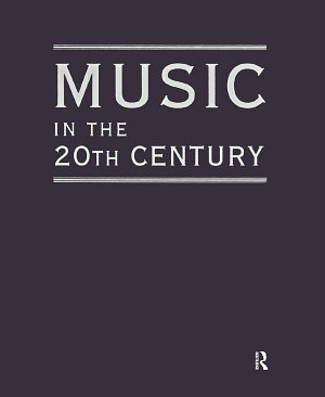 Music in the 20th Century  3 Vol Set  PDF