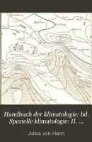 Handbuch der klimatologie  bd  Spezielle klimatologie  II  abth  Klima der gem  ssigten und der kalten zonen PDF