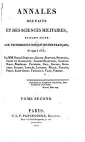 Annales des faits et des sciences militaires: faisant suite aux victoires et conquêtes des Français; de 1792 à 1815, Volume2