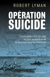 Opération Suicide