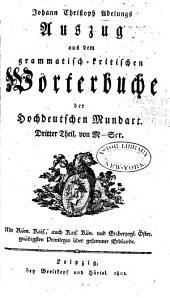 Auszug aus dem grammatischkritischen Wörterbuche der hochdeutschen Mundart: Band 3