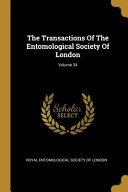 The Transactions of the Entomological Society of London;