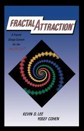 Fractal AttractionTM: a Fractal Design System for the Macintosh®