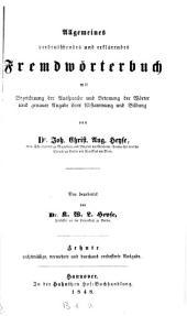 Allgemeines verdeutschendes und erklärendes Fremdwörterbuch ...