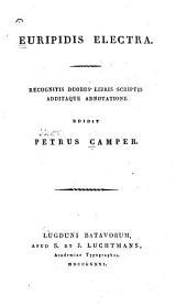 Euripidis Electra: recognitis doubus libris scriptis additaque adnotatione