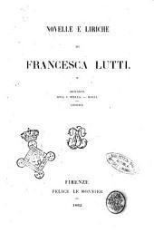 Novelle e liriche: di Francesca Lutti