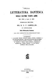 Della letteratura dantesca degli ultimi venti anni dal 1845 a tutto il 1865 pubblicata per cura del D. C. F. Carpellini, in continuazione della Bibliografia Dantesca del sig. visconte Colomb de Batines