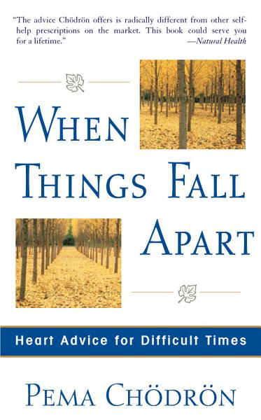 Download When Things Fall Apart Book