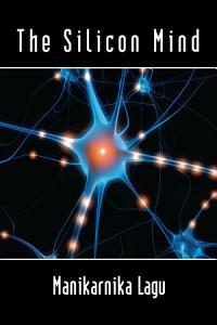 The Silicon Mind PDF