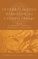Interreligious Dialogue and Cultural Change PDF