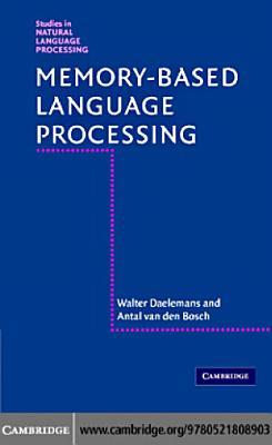Memory Based Language Processing