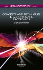 Concepts and Techniques in Genomics and Proteomics