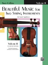 Beautiful Music for Two String Instruments, Book II for Two Cellos
