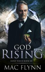 God Rising (Fated Touch Book 6)