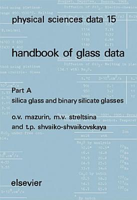Silica Glass and Binary Silicate Glasses