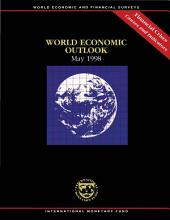 World Economic Outlook, May 1998: Financial Crises: Causes and Indicators