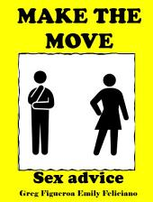 Make The Move: sex advice