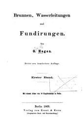 Handbuch der Wasserbaukunst: ¬Die Quellen : Brunnen, Wasserleitungen und Fundirungen ; Textband, Band 1,Ausgabe 1,Teil 1