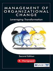 Management of Organizational Change: Leveraging Transformation, Edition 2