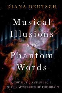 Musical Illusions and Phantom Words PDF