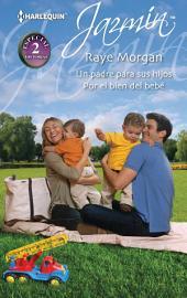Un padre para sus hijos - Por el bien del bebé