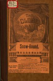 Snow-bound: A Musical and Dramatic Entertainment ...