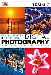 Digital Photography: An Introduction (Fourth Edition)